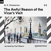 The Awful Reason of the Vicar's Visit von Bookstream Audiobooks