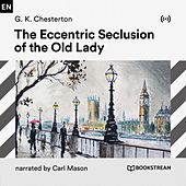The Eccentric Seclusion of the Old Lady von Bookstream Audiobooks