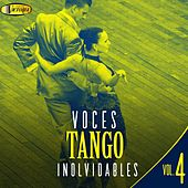 Voces Tango Inolvidables, Vol. 4 de German Garcia