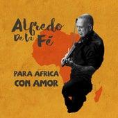 Para Africa Con Amor de Alfredo de La Fé