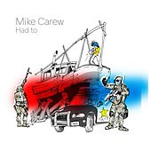 Had To de Mike Carew