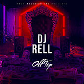 Off Top by DJ Rell