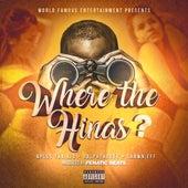 Where The Hinas? (feat. Shawn Eff & RalphTheGee) by A Plus Tha Kid