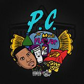 To Much Flava by P.C.