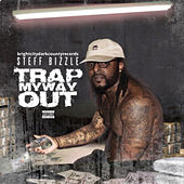Trap My Way Out de Steff Bizzle