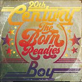 20th Century Boy by The Born Readies