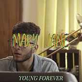 Mary Jane de Young Forever