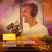 ASOT 947 - A State Of Trance Episode 947 by Armin Van Buuren