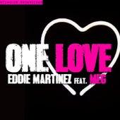 One Love by Eddie Martinez
