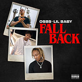 Fall Back (feat. ‎Lil Baby) by Osbs