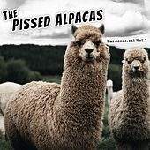 Hardcore.Cal, Vol. 1 by The Pissed Alpacas