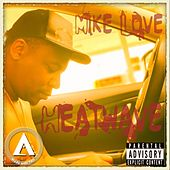 Heatwave by Mike Love