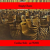 Empty Chairs (40 Years) by Cardiac Kidz