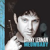 Meow Baby by Danny Lerman