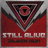 Still Alive (feat. Tony Kakko, Lordi, Noora Louhimo, Thunderstone, Netta Laurenne, Elias Viljanen, Jukka Pelkonen & Asim Searah) by Black Sun