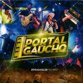 É pra Dançar (Ao Vivo) de Grupo Portal Gaúcho