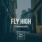 Fly High de Timmokk