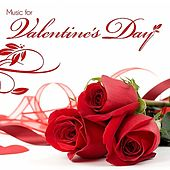 Music For Valentine's Day by Various Artists