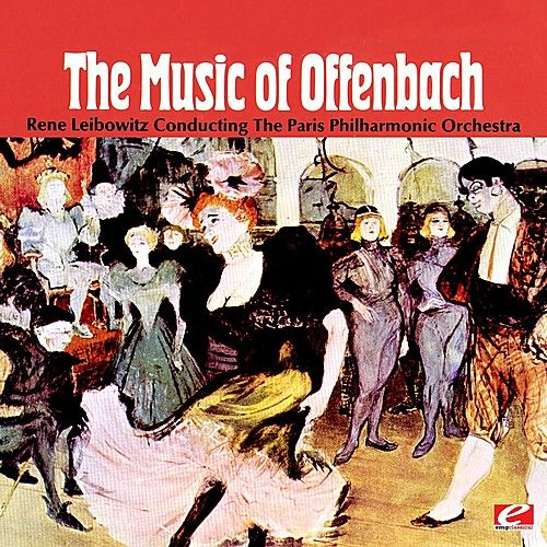 The Music Of Offenbach (Digitally Remastered) by The Paris Philharmonic Orchestra