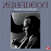 Harp Sampler  (Remastered Historical Recording) von Nicanor Zabaleta