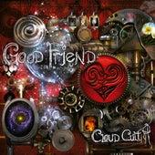 Good Friend by Cloud Cult