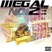 I Just Need Some Bars by Illegal NoiZe