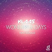 Wonderful Days de Klaas