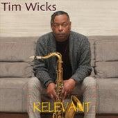 Relevant by Tim Wicks