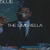 The Umbrella by Blue