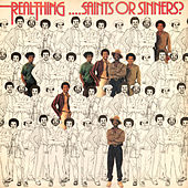 Saints or Sinners by The Real Thing