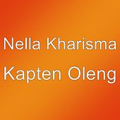 Kapten Oleng by Nella Kharisma