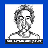 Legit Tattoo Gun (Cover) by Stop N' Shop