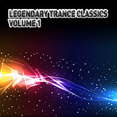 Legendary Trance Classics - Volume 1 de Various Artists