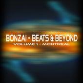 Bonzai - Beats & Beyond - Volume 1 Montreal von Various Artists
