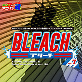 Netsuretsu! Anison Spirits the Best -Cover Music Selection- TV Anime Series ''BLEACH'' Vol. 7 de Various Artists