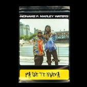 Pa Que Te Mueva (feat. Marley Waters) de Dj Nonamz