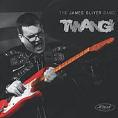 Twang by The James Oliver Band