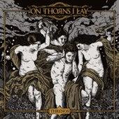 Threnos by On Thorns I Lay