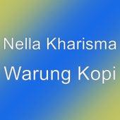 Warung Kopi by Nella Kharisma