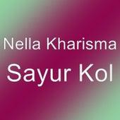 Sayur Kol by Nella Kharisma