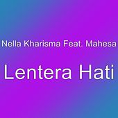 Lentera Hati by Nella Kharisma