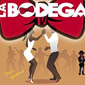 Just Groove (Extended Dance Mix) by Bodega