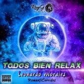 Todos Bien Relax de Leonardo Morales