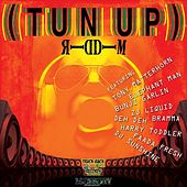 Tun Up Riddim by Various Artists