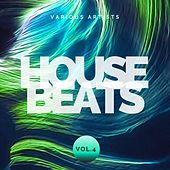 House Beats, Vol. 4 by Various Artists