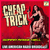 Gonna Raise Hell (Live) by Cheap Trick