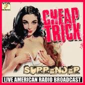 Surrender (Live) di Cheap Trick