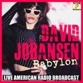 Babylon (Live) von David Johansen
