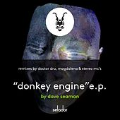 Donkey Engine by Dave Seaman