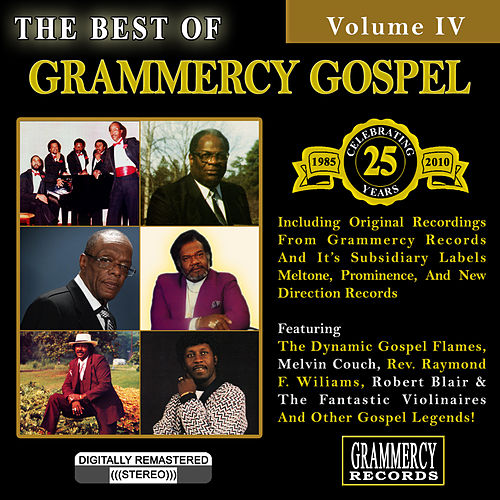 The Best Of Grammercy Gospel Volume 4 by Various Artists